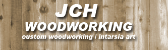 JCH WOODWORKING